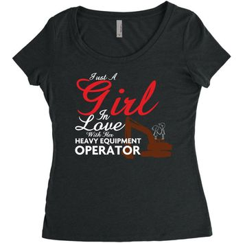 Just A Girl In Love With Her Heavy Equipment Operator Women's Triblend Scoop T-shirt