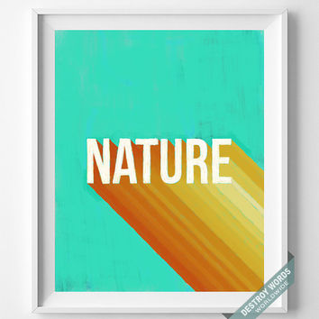 Nature, Print, Lettering, Art, Poster, Decor, Home, Acrylic, Painting, 3D, Pop, Minimal, Typographic, Wall Art, Hand Drawn, Bed Room, Dorm
