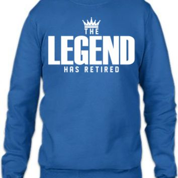 The Legend Has Retired Crewneck Sweatshirt