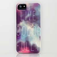 Live Colorfully iPhone & iPod Case by Beth Thompson