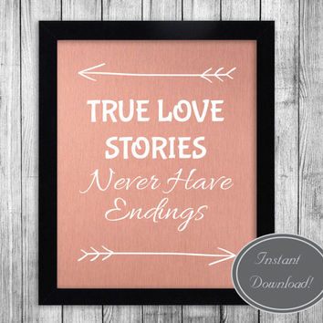 Printable Love Typography Quotes 'True Love Stories Never Have Endings' Inspirational Peach Pink Home Office Decor Poster Art Design