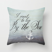 I want to live by the sea - black Throw Pillow by Mockingbird Avenue