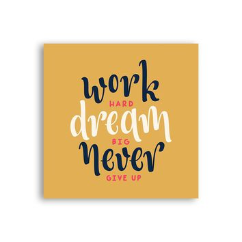 Work Hard Dream Big Never Give Up Magnet - Cute Magnet - Positive Magnet - Tumblr Magnet - Fridge Magnet - Awesome Magnet - Cool Magnet