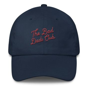 The Bad Dads Club Script Logo Embroidered Dad Hat