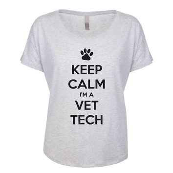 Keep Calm I'm A Vet Tech  Women's Dolman