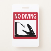 No Diving (Mosasaurus) Badge