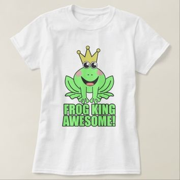 Frog King Awesome T-Shirt