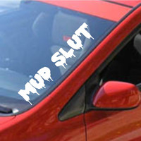 Mud Slut Large Car Truck Window Windshield Lettering Decal