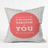 Allyson Johnson Be The Best Version Of You Outdoor Throw Pillow