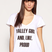 Wildfox Valley Girl T-Shirt