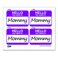 Mommy Hello My Name Is - Sheet of 4 Stickers
