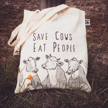 Save Cows, Eat People - Tote Cotton Bag Animal Vegan Hipster Quirky Funny Gift Present Rude Print Illustration eco vegetarian