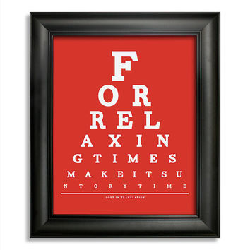 Lost In Translation Eye Chart, For Relaxing Times Make It Suntory Time, 8 x 10 Giclee Print BUY 2 GET 1 FREE