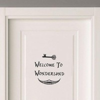 Welcome to Wonderland Vinyl  Door wall Sticker