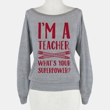 I'm a Teacher. What's Your Superpower?