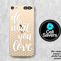 Do What You Love Clear iPod 5 Case iPod 6 Case iPod 5th Generation iPod 6th Case Gen Clear Case White Quote Watercolor Polka Dot Pattern