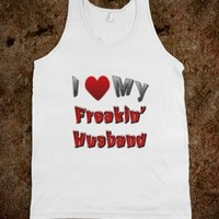 TANK-I LOVE MY FREAKING HUSBAND TEE SHIRT