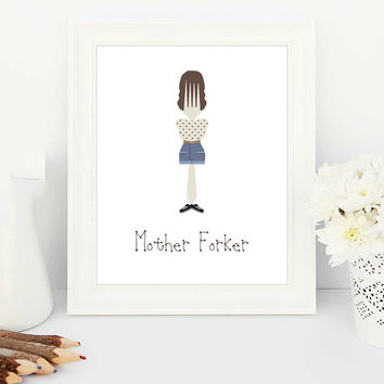 funny kitchen signs, funny kitchen sign, funny kitchen art, swear words, swearing, mother forker, fork art, fork print, funny kitchen, art