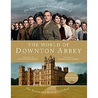 The World of Downton Abbey (Hardcover) - ShopPBS.org
