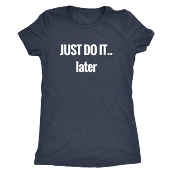 JUST DO IT.. Tee