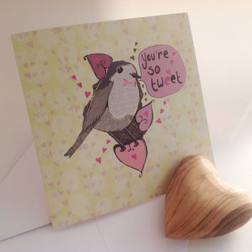 Romantic card, Bird, Sweet, Pun, Cute, Funny, Illustration, Original, Blank, Romance, Wildlife, Garden.