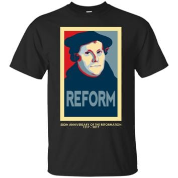 Luther REFORM (with 500th anniversary tag) T-Shirt