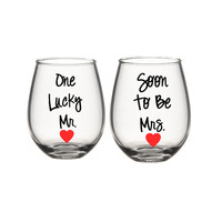 Mr and Soon To be Mrs. Wine Glass Set , His and Her  Glasses , Personalized Glasses, Engagement Gift Set