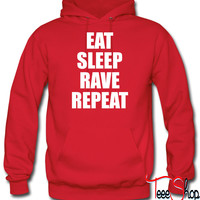 Eat Sleep Rave Repeat EDM Design  hoodie