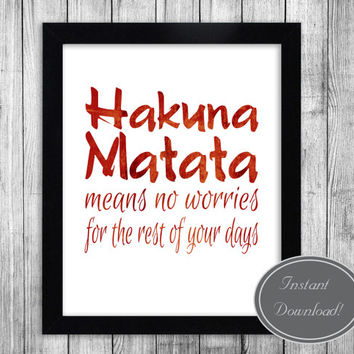 Instant Printable Wall Art 'Hakuna Matata' in red/orange sunset colour, Lion King Disney Inspired, Home Decor Poster Downloadable Design