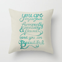You Are Beautiful Throw Pillow by Tracie Andrews
