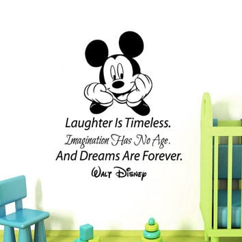 Wall Decal Quote Mickey Mouse Vinyl Sticker Laughter is timeless Imagination has no age Dreams are forever Kids Playroom Nursery Decor KI106