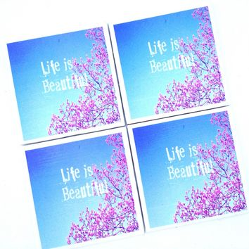 Life is Beautiful Ceramic Tile Drink Coasters - $25.00 - Handmade Pottery And Ceramics, Crafts and Unique Gifts by Queen of De Tile