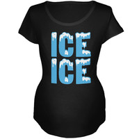 Ice Ice Baby Black Maternity Soft T-Shirt