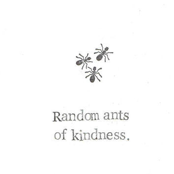 Random Ants Of Kindness Card | Funny Nature Spring Get Well Soon Thinking Of You Friendship Outdoors Weird Pun Humor Men Women