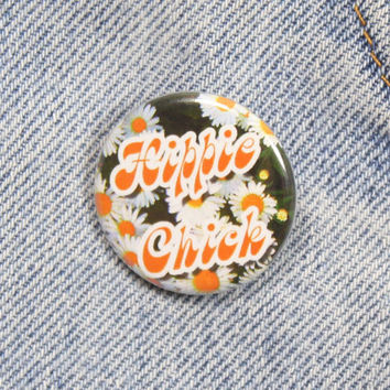 Hippie Chick 1.25 Inch Pin Back Button Badge