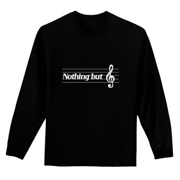 Nothing But Treble Music Pun Adult Long Sleeve Dark T-Shirt by TooLoud