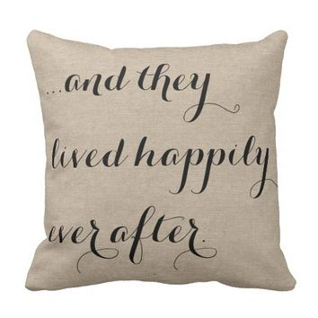 And they lived happily ever after burlap rustic ch pillows