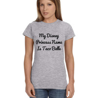 Grey Ladies Junior Fit Tshirt My Disney Princess Name Is Taco Belle Gray Shirt
