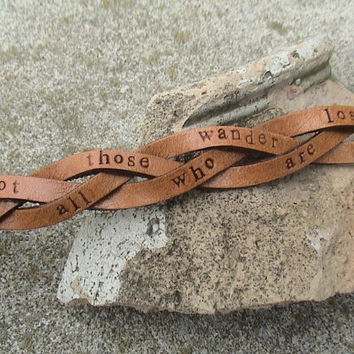 Not All Those Who Wander Are Lost - ultra thin braided wristband