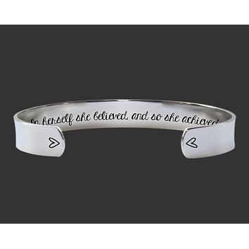 In herself she believed, and so she achieved Cuff Bracelet