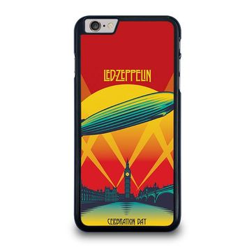 LED ZEPPELIN CELEBRATION DAY iPhone 6 / 6S Plus Case Cover