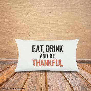Eat drink and be thankful pillow cover-fall decor-autumn pillow-thanksgiving lumbar pillow-rustic pillow-home decor-by NATURA PICTA-NPLP04