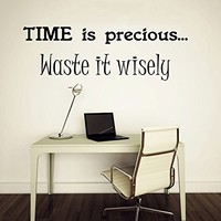 Wall Decal Vinyl Sticker Decals Art Home Decor Murals Quote Decal TIME is precious... Waste it wisely Decals V934