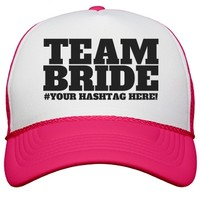 Hashtag Team Bride