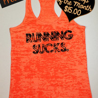 Tank Top of the Month. Running Sucks. Fitness Tank. Crossfit Tank. Workout Tank. Motivational Tank. Gym Clothing. Free Shipping USA