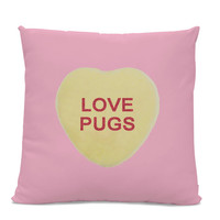 Valentine Pillow - Love Pugs Pillow - Candy heart - dog pillow - dog home decor - pug throw pillow - pink pillow