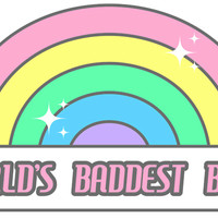 World's Baddest Bitch Sticker