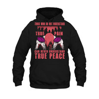 Naruto - True pain can never understand true peace -Unisex Hoodie  - SSID2016