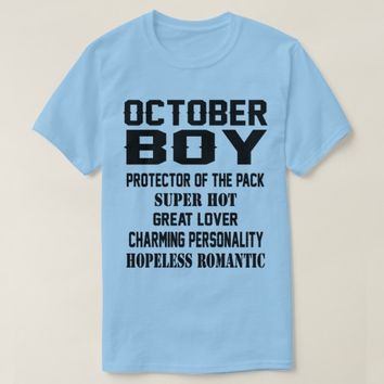 October Boy Birthday Gift Funny Mems T Shirt