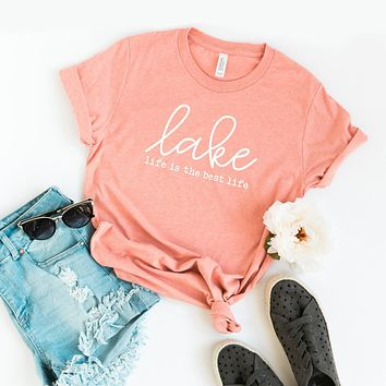 Lake Life is the Best Life | Short Sleeve Tee